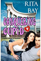 Conquering Cupid (Cupid's Back In Business Book 1)