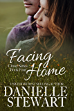 Facing Home (The Clover Series Book 4)