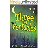 Three of Pentacles: A Cozy Witchy Mystery (Moira Chase Book 3)