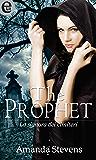The Prophet (versione italiana) (eLit) (LA SIGNORA DEI CIMITERI Vol. 1)