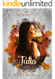 Júlia - Livro 1 - série Renda-se.