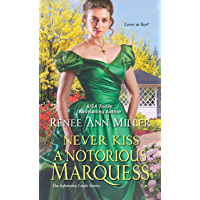 Never Kiss a Notorious Marquess (The Infamous Lords Book 3) (English Edition)