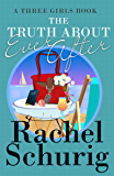 The Truth About Ever After (Three Girls Book 4)