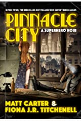 Pinnacle City: A Superhero Noir Paperback