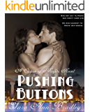 Pushing Buttons: A BWWM Romance (Clique of Misfits Book 2)