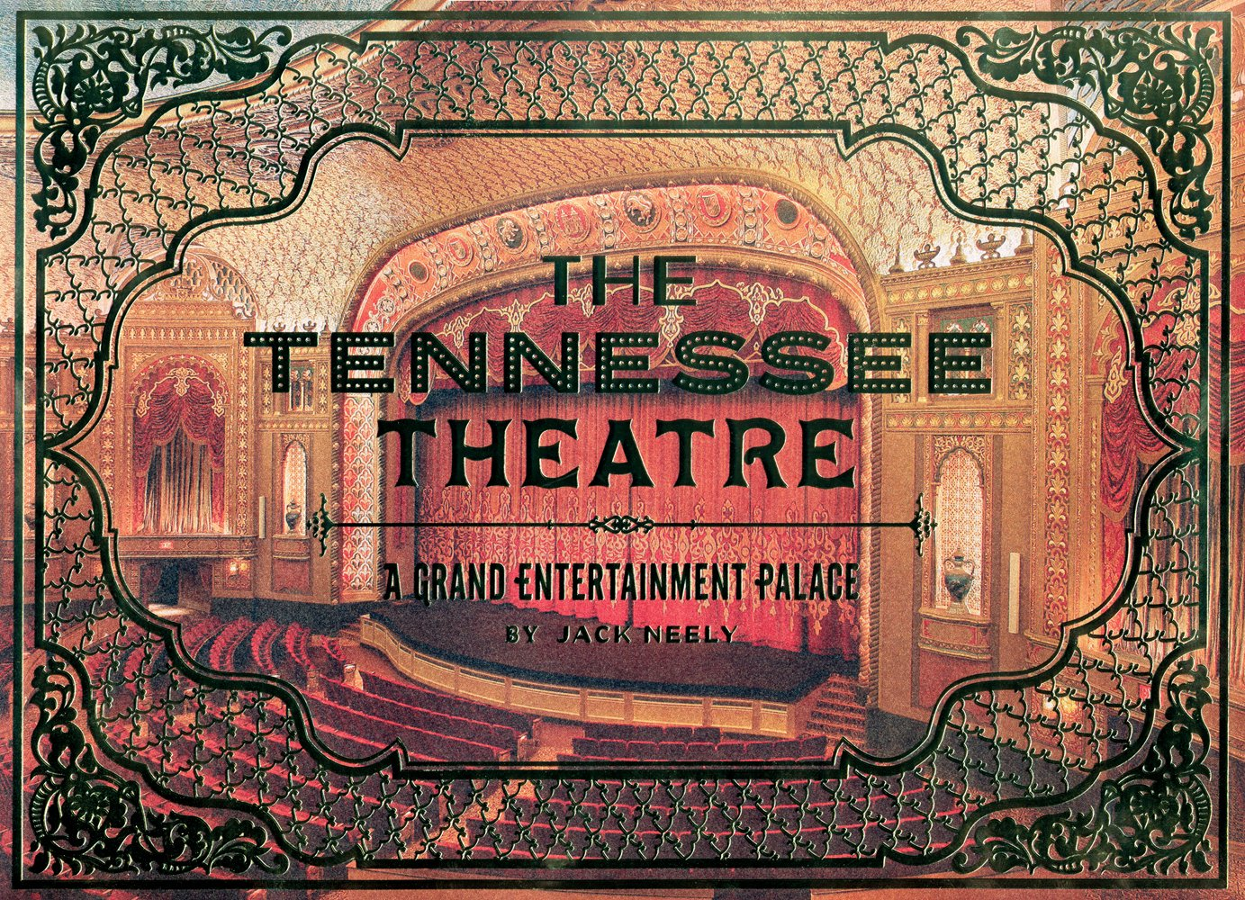 The Tennessee Theatre: A Grand Entertainment Palace