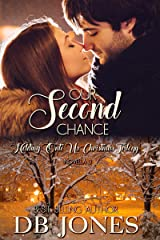 Our Second Chance: Holding Onto Us Christmas Trilogy novella 3 Kindle Edition