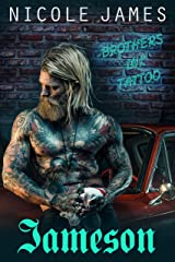 JAMESON: Brothers Ink Tattoo (Brothers Ink Tattoo Series Book 1) Kindle Edition