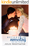 Before Someday- Part One: The Wait (Double Threat Series Book 5)