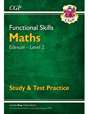 New Functional Skills Maths: Edexcel Level 2 - Study & Test Practice (for 2019 & beyond) (CGP Functional Skills)