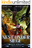 Nest Under Siege: A Middang3ard Series (Dragon Approved Book 4)