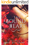 The Bound Heart: Unravelled by Love (The Velvet Basement)