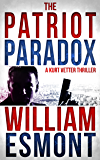 The Patriot Paradox (The Reluctant Hero Book 1)