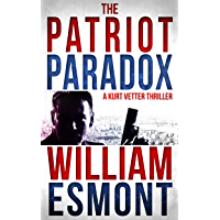 The Patriot Paradox (Kurt Vetter Book 1)
