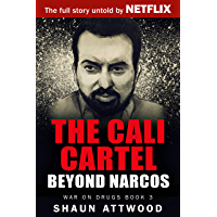 The Cali Cartel: Beyond Narcos (War On Drugs Book 3) (English Edition)