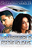 Homeworld for the Holidays (The Department of Homeworld Security Book 12)