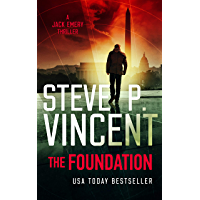 The Foundation (A Jack Emery Thriller—Book 1)