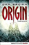 Origin: Thriller (Robert Langdon 5) (German Edition)