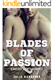 BLADES OF PASSION (A HOCKEY SPORTS BAD BOY ROMANCE)