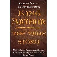King Arthur: The True Story