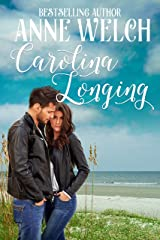 Carolina Longing  (Carolina Series  Book 2) Kindle Edition