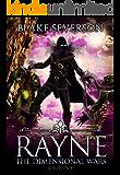 Rayne: The Dimensional Wars Origins