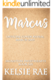 Marcus (Signature Sweethearts Book 6)