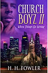When Things Go Wrong (Church Boyz Book 2) Kindle Edition