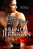 Love Only Once (The Ladies Series Book 2)