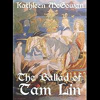 The Ballad of Tam Lin (Legends of the Divine Feminine Book 1)