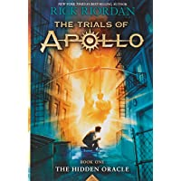 The Trials of Apollo, Book 1: The Hidden Oracle (Trials of Apollo (1))