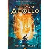 The Trials of Apollo, Book 1: The Hidden Oracle (Trials of Apollo, 1)