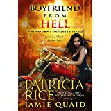 Boyfriend From Hell: Saturn's Daughters Book 1