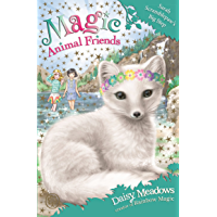 Sarah Scramblepaw's Big Step: Book 24 (Magic Animal Friends)
