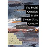The Social Question in the Twenty-First Century: A Global View
