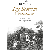 The Scottish Clearances: A History of the Dispossessed, 1600-1900