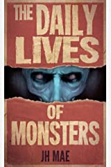 The Daily Lives of Monsters Kindle Edition