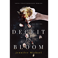 Deceit in Bloom (The Love Unauthorized Series Book 1) (English Edition)