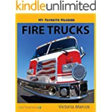 My Favorite Machine: Fire Trucks (My Favorite Machines)
