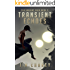 Transient Echoes: A Dystopian Sci-fi Novel (The Variant Saga Book 2)
