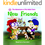 New Friends (The Adventures of Ms Addie Pants, Book 3)
