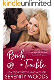 Bride in Trouble (Bay of Islands Brides Book 1)