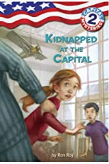 Capital Mysteries #2: Kidnapped at the Capital Kindle Edition