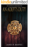 An Adept's Duty: The Scepter of Maris: Book Two