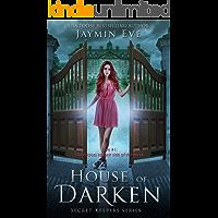 House of Darken (Secret Keepers Series Book 1) (English Edition)