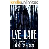 Lye Lake: A Darkmane Tale | 1 (The Nathanial Darkmane Series)