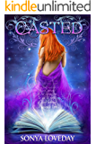 Casted (The Casted Series Book 1)