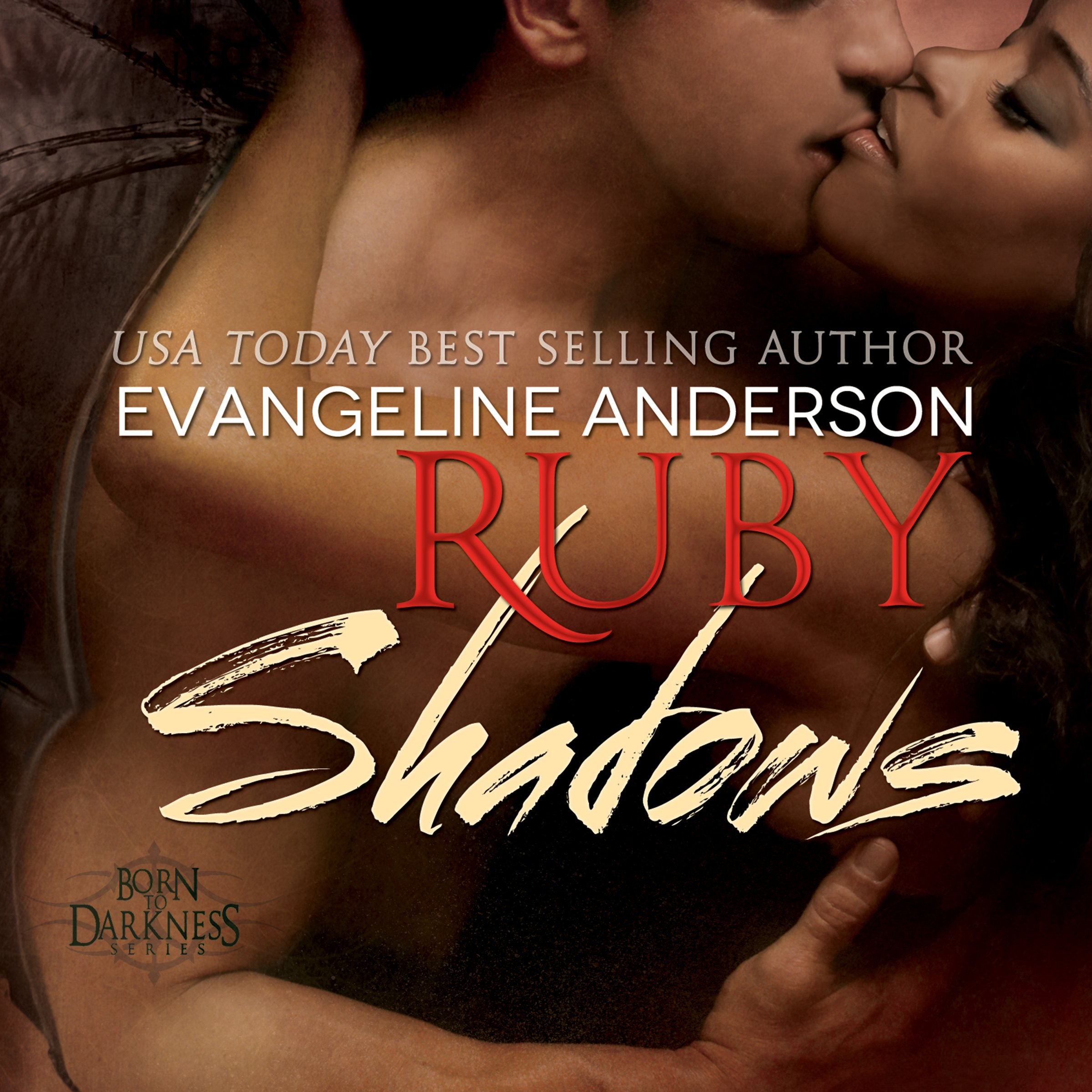 Ruby Shadows: Born to Darkness Series #3