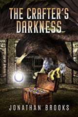 The Crafter's Darkness: A Dungeon Core Novel (Dungeon Crafting Book 4) Kindle Edition