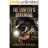 The Crafter's Darkness: A Dungeon Core Novel (Dungeon Crafting Book 4)